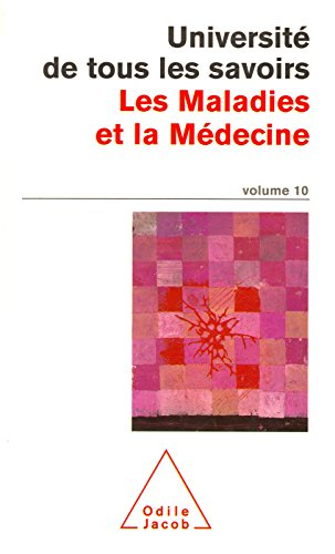 Volume 10 : Les Maladies et la Médecine