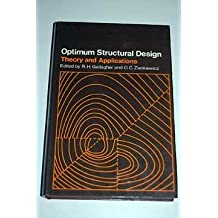 Optimum Structural Design: Theory and Applications