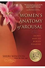 Women's Anatomy of Arousal: Secret Maps to Buried Pleasure Paperback