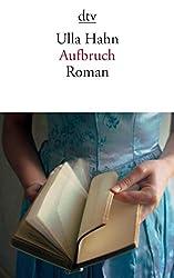 Aufbruch: Roman (dtv Literatur)