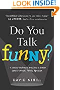 #9: Do You Talk Funny?: 7 Comedy Habits to Become a Better (and Funnier) Public Speaker