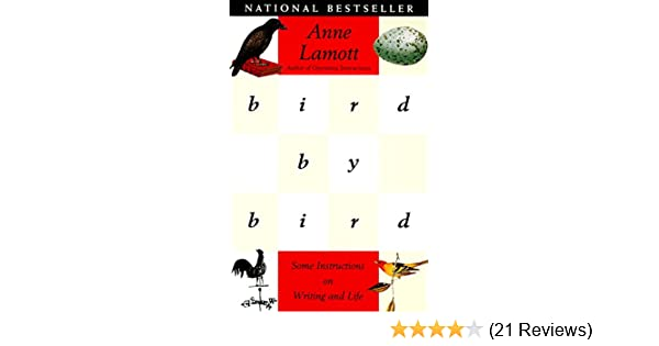 Bird by bird some instructions on writing and life ebook anne bird by bird some instructions on writing and life ebook anne lamott amazon kindle store fandeluxe Image collections
