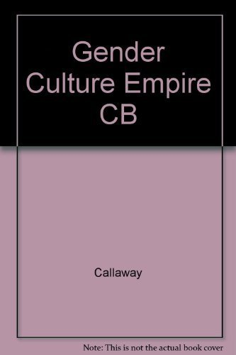 Gender, Culture, and Empire: European Women in Colonial Nigeria by Helen Callaway (1987-07-01)