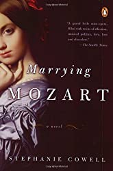Marrying Mozart by Stephanie Cowell (2004-12-28)