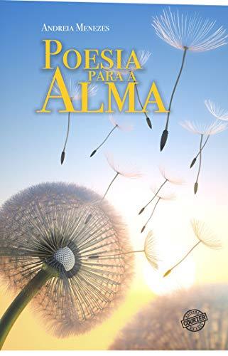 Poesia para a alma (Portuguese Edition) eBook: Andreia Menezes ...