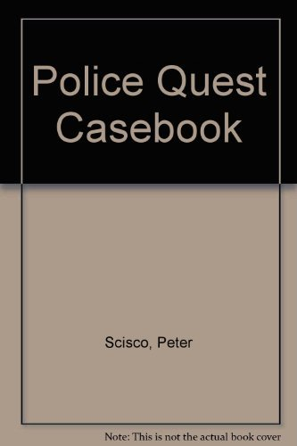 The Police Quest Casebook