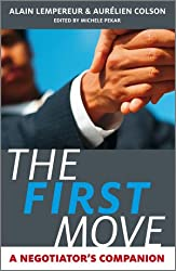 The First Move: A Negotiator's Companion