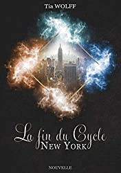 La fin du Cycle - New York [Nouvelle]