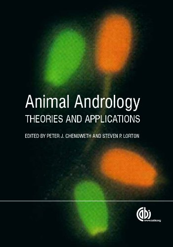 Animal Andrology: Theories and Applications por P.J. Chenoweth