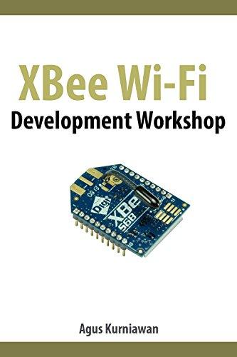 XBee Wi-Fi Development Workshop (English Edition)