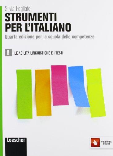Strumenti per l'italiano. Per le Scuole superiori. Con espansione online: 2