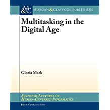 Multitasking in the Digital Age (English Edition)