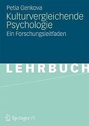 Kulturvergleichende Psychologie: Ein Forschungsleitfaden (German Edition)