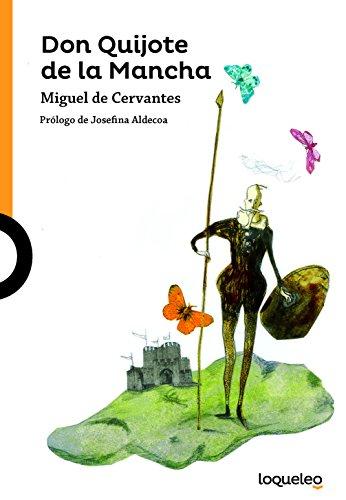 Don Quijote de La Mancha (Edicin Adaptada y Anotada) (Serie Naranja)
