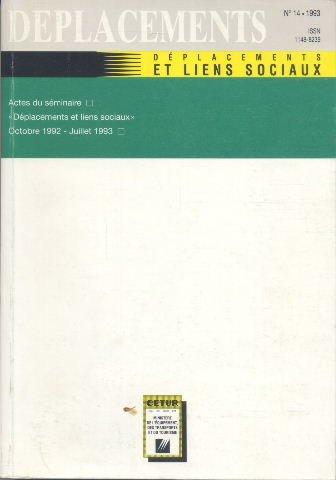 Déplacements, numéro 14. Déplacements, liens sociaux par Collectif