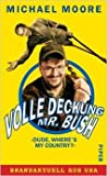 """Volle Deckung Mr. Bush. """"Dude, where's my country?"""""""