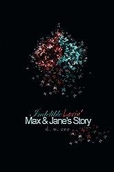 Indelible Lovin' - Max & Jane's Story
