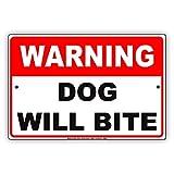 Eugene49Mor Warnschild mit Aufschrift Warning Dog Will Bite Gag Wokes, aus Aluminium, 20,3 x 30,5 cm