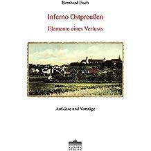 Inferno Ostpreußen: Elemente eines Verlusts