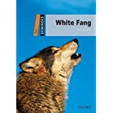 [Dominoes: Two: White Fang] (By: Jack London) [published: July, 2010]