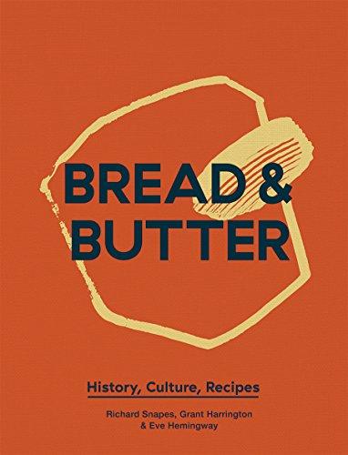 Reine Butter (Bread & Butter: History, Culture, Recipes)