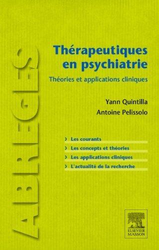 Thrapeutiques en psychiatrie: Thories et applications cliniques de Yann Quintilla (17 juin 2015) Broch