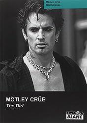 Mötley Crüe: The dirt