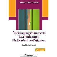 Übertragungsfokussierte Psychotherapie für Borderline-Patienten: Das TFP-Praxismanual. Online: Videos
