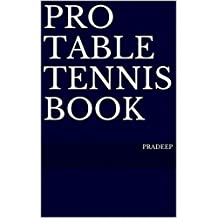 Pro Table Tennis Book (English Edition)