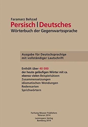 Persisch-Deutsches Wörterbuch der Gegenwartssprache: Ausgabe für Deutschsprachige