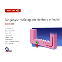 Diagnostic radiologique dentaire et facial : Exercices