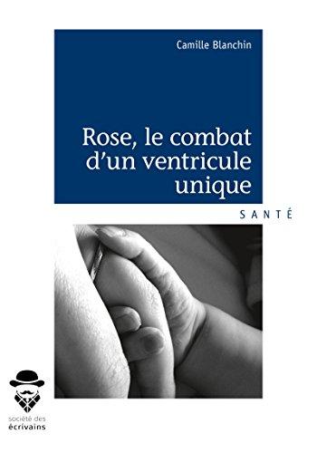 Rose, le combat d'un ventricule unique par Camille Blanchin