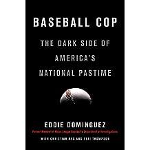 Baseball Cop (English Edition)