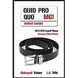 Quid Pro Quo (Market Garden Book 1) (English Edition)