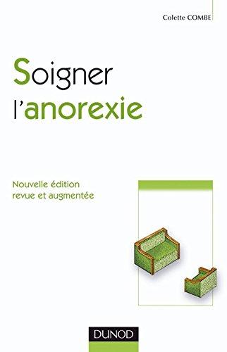 Soigner l'anorexie 2e édition.