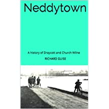 Neddytown: A history of Draycott and Church Wilne
