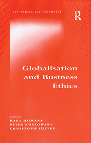 Globalisation and Business Ethics (Law, Ethics and Economics) (English Edition) por Karl Homann