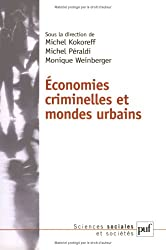 Economies criminelles et mondes urbains