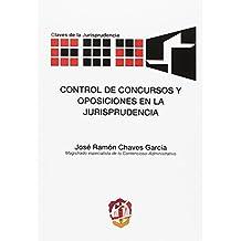 Control de concursos y oposiciones en la jurisprudencia (Claves de la Jurisprudencia)