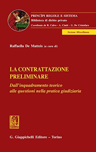 La contrattazione preliminare: Dall'inquadramento teorico alle questioni nella pratica giudiziaria
