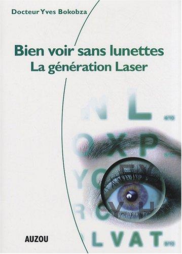 Bien Voir Sans Lunettes la Generation Laser