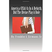 America (USA) Is In A Rebirth, Did The Divine Play A Role