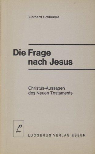 Die Frage nach Jesus