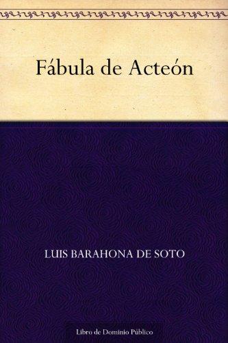 Fábula de Acteón por Luis Barahona de Soto