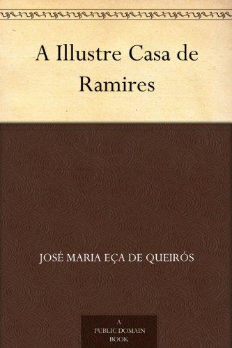 A Illustre Casa de Ramires (Portuguese Edition)