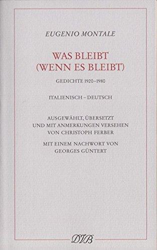 Preisvergleich Produktbild Was bleibt (wenn es bleibt): Gedichte 1920-1980. Ital. /Dt.