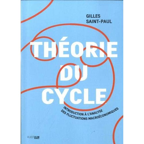 Théorie du cycle: Introduction à l'analyse des fluctuations macroéconomiques