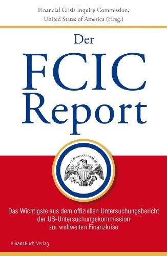 fcic-report-das-wichtigste-aus-dem-offiziellen-untersuchungsbericht-der-us-untersuchungskommission-z