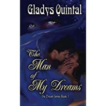 The Man of my Dreams by Gladys Quintal (2011-10-25)