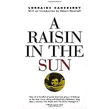 A Raisin in the Sun by Lorraine Hansberry (2004-11-29)
